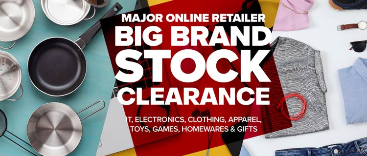 Major Online Retailer Big Brand Stock Clearance