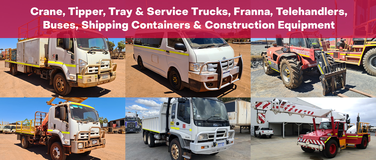 Crane, Tipper, Tray & Service Trucks, Franna, Telehandlers, Buses, Shipping Containers & Construction Equipment