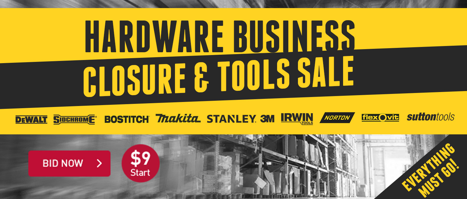 Hardware Business Closure & Tools Sale