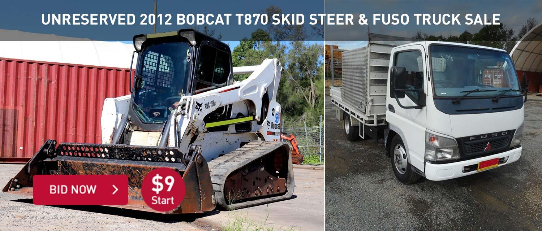 UNRESERVED 2012 Bobcat T870 Skid Steer & Fuso Truck Sale