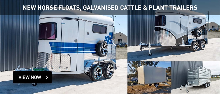 New horse floats, galvanised cattle and plant trailers