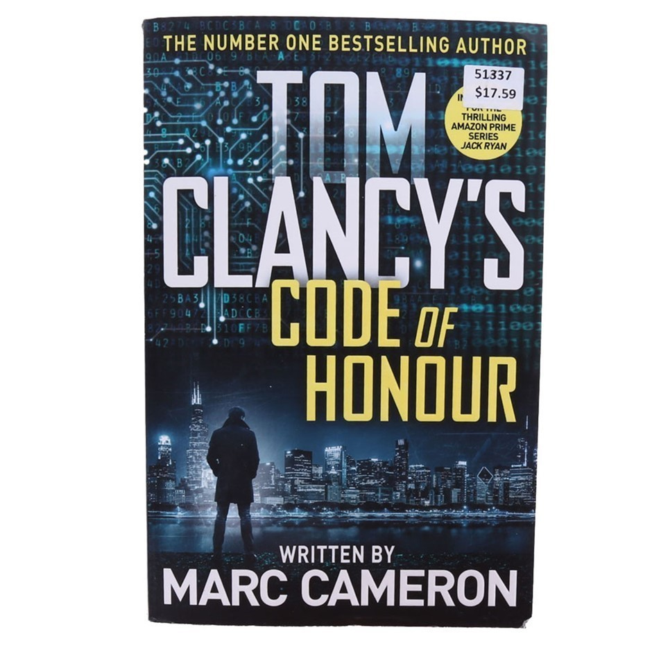 TOM CLANCY`S Code of Honour by Marc Cameron, 321 Pages. Buyers Note - Disco