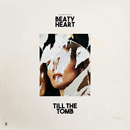 BEATY HEART ``TILL THE TOMB (LIMITED EDITION)``, VINYL. Buyers Note - Disco